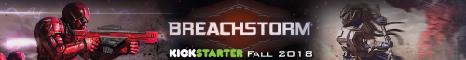 Breachstorm - Kickstarter coming Fall 2018 - www.breachstorm.com