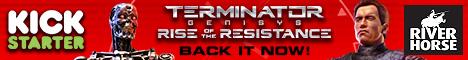 Terminaotr Genisys: Rise of the Resistance - now on Kickstarter - www.RiverHorse.eu/terminator/
